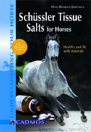 Schussler Tissue Salts for Horses by Hans-Heinrich Jorgensen