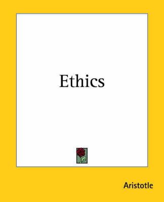 Ethics by * Aristotle