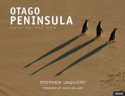 Otago Peninsula: Path to the Sea by Stephen Jaquiery