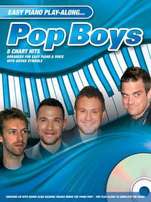 Easy Piano Play-Along: Pop Boys