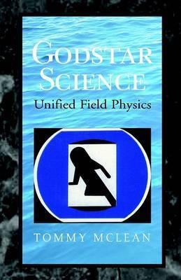Godstar Science by Tommy McLean
