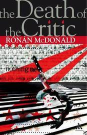 The Death of the Critic by Ronan McDonald image