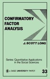 Confirmatory Factor Analysis by J.Scott Long
