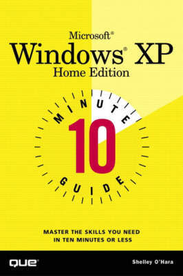10 Minute Guide to Microsoft Windows XP Home Edition by Shelley O'Hara image