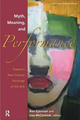 Myth, Meaning and Performance by Ronald Eyerman image