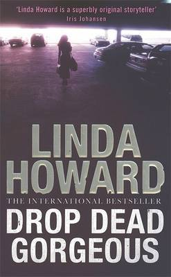 Drop Dead Gorgeous by Linda Howard image