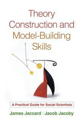 Theory Construction and Model-Building Skills by James Jaccard image