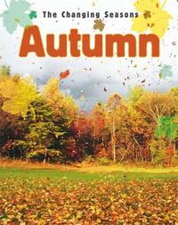 The Changing Seasons: Autumn by Paul Humphrey