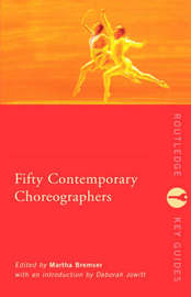 Fifty Contemporary Choreographers