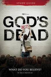 God's Not Dead Adult Study Guide by Rice Broocks