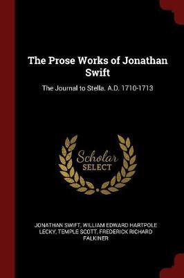 The Prose Works of Jonathan Swift by Jonathan Swift