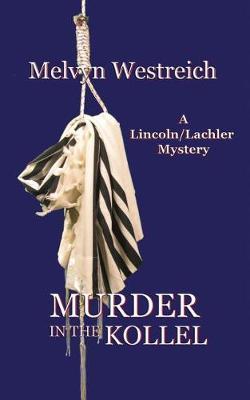 Murder in the Kollel by Melvyn Westreich