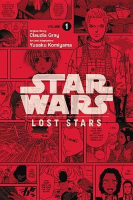 Star Wars: Lost Stars, Volume 1 by Claudia Gray image