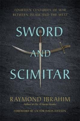 Sword and Scimitar by Raymond Ibrahim