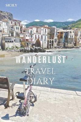 Sicily Wanderlust Travel Diary by Wanderlust Press