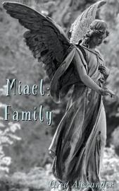 Miael by Grea Alexander