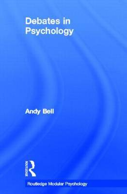 Debates in Psychology by Andy Bell image