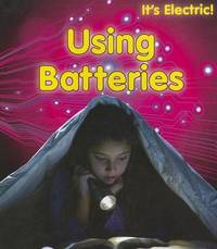 Using Batteries by Chris Oxlade