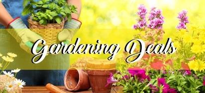 Gardening Deals!