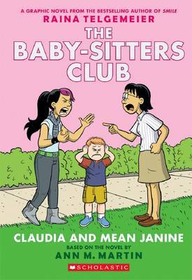 Baby-Sitters Club Graphix #4: Claudia and Mean Janine by Martin Ann M