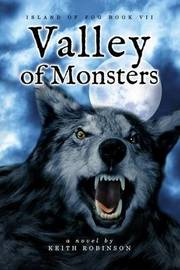 Valley of Monsters (Island of Fog, Book 7) by Keith Robinson