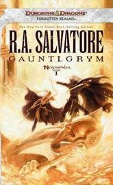 Gauntlgrym: Neverwinter, Book I (Forgotten Realms) by R.A. Salvatore