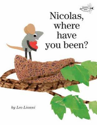 Nicolas, Where Have You Been? by Leo Lionni image