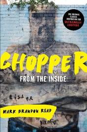 "From the Inside by Mark Brandon ""Chopper"" Read"