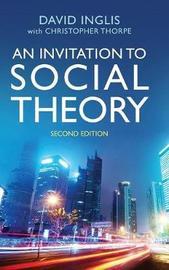 An Invitation to Social Theory by David Inglis image