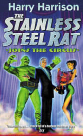 The Stainless Steel Rat Joins the Circus by Harry Harrison image