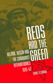Reds and the Green by Emmet O'Connor