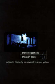 Broken Eggshells: A Black Comedy in Several Hues of Yellow by Christian Cook image