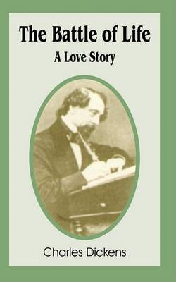 The Battle of Life: A Love Story by Charles Dickens image