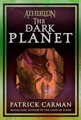 Atherton: No. 3: Dark Planet by Patrick Carman