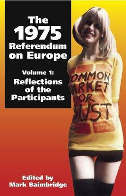 The 1975 Referendum on Europe: Volume 1 image