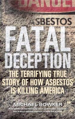 Fatal Deception by BOWKER M