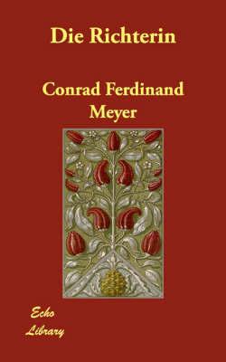 Die Richterin by Conrad Ferdinand Meyer image