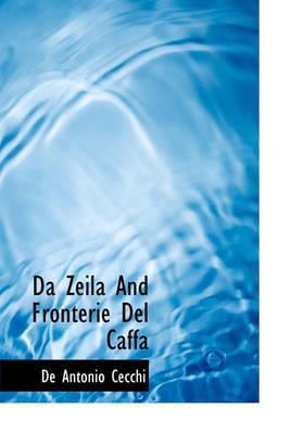 Da Zeila and Fronterie del Caffa by De Antonio Cecchi