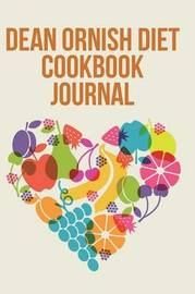Dean Ornish Diet Cookbook Journal by The Blokehead