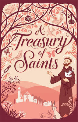 A Treasury of Saints by David Self
