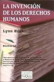 La Invencion de los Derechos Humanos by Professor Lynn Hunt image