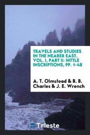 Travels and Studies in the Nearer East, Vol. I, Part II by A T Olmstead image