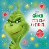 I'm the Grinch (Illumination's the Grinch) by Dennis R Shealy