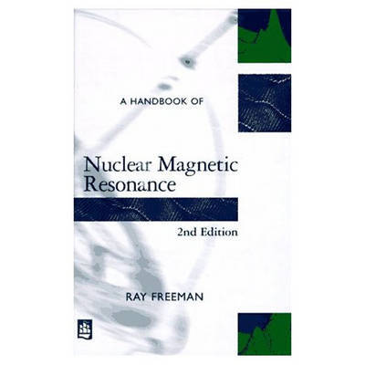 A Handbook of Nuclear Magnetic Resonance by Ray Freeman image