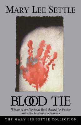 Blood Tie by Mary Lee Settle image
