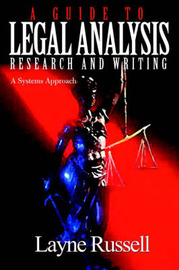A Guide to Legal Analysis, Research and Writing by S. Layne Russell image