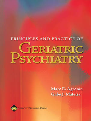 Principles and Practice of Geriatric Psychiatry: Evaluation and Management image