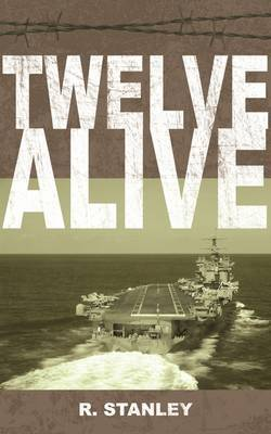 Twelve Alive by R. Stanley image