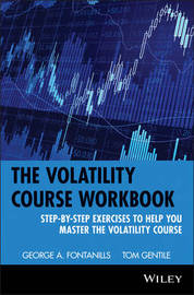 The Volatility Course by George A Fontanills