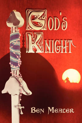 God's Knight by Ben Mealer image